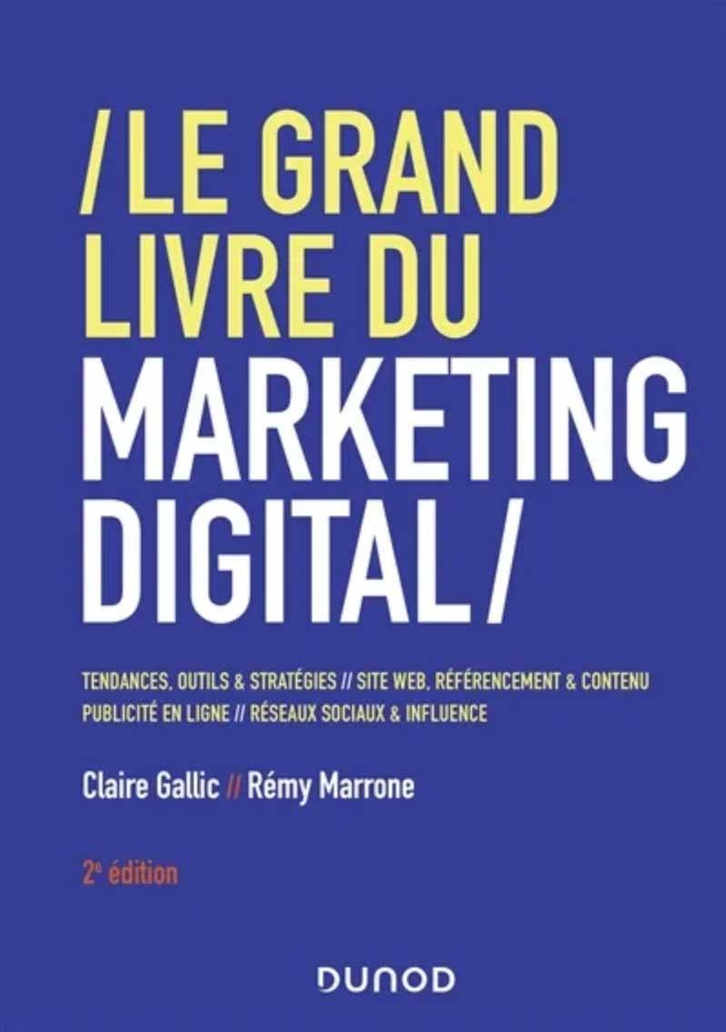 Le Grand Livre du Marketing Digital, 2ème édition